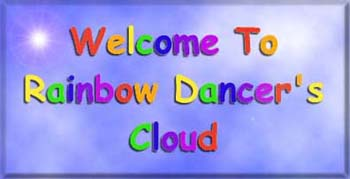 Welcome to Rainbow Dancer's Cloud