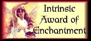 Intrinsic Award of Enchantment